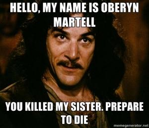121165-Oberyn-Martell-Inigo-Montoya-m-DKlP